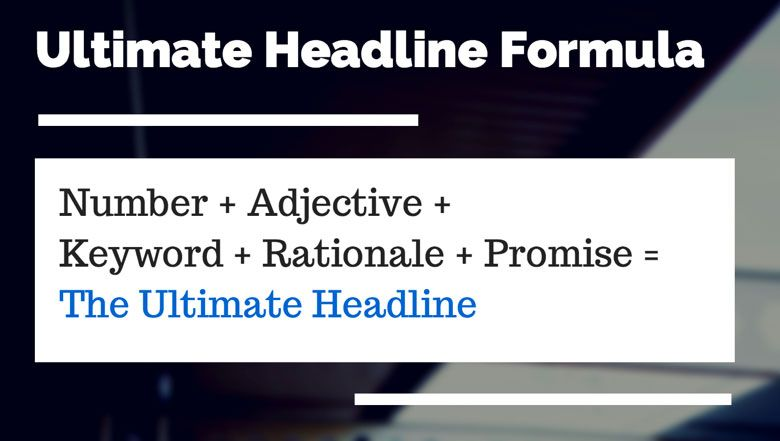 Blog and newsletters ultimate formula to write headline