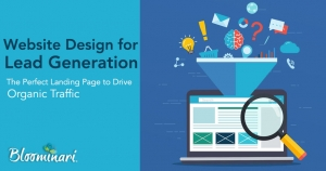 Website Design for Lead Generation: The Perfect Landing Page that Drives Organic Traffic