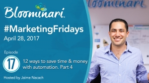 12 Ways To Save Time & Money. Part 4. Sales & Marketing Automation Ideas #MarketingFridays. Ep.17