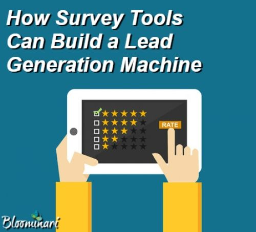 How Survey Tools Can Build a Lead Generation Machine