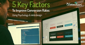 5 Key Factors to Improve Conversion Rates Using Psychology and Web Design