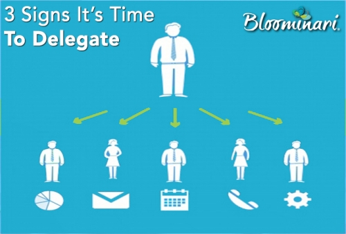 3 Signs it is Time to Delegate