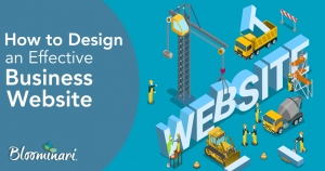 [Checklist] How to Design an Effective Business Website - 18 Things You Must Consider