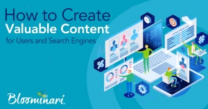 How to Create Valuable Content for Users and Search Engines