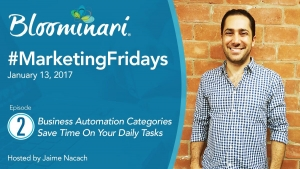 Save Time by Automating Your Business and Marketing. Ep 2