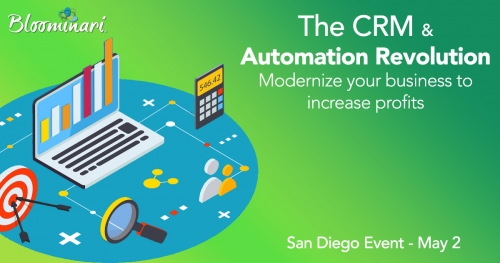 Bloominari and Score Exclusive Seminar: The CRM & Automation Revolution