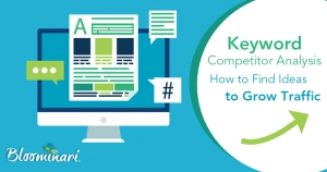 Keyword Competitor Analysis: How to Find Ideas to Grow Traffic