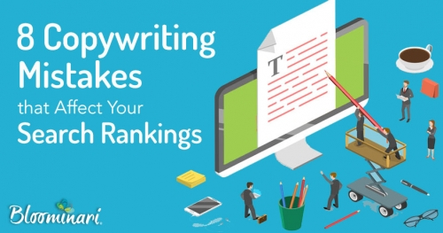 8 Copywriting Mistakes that Affect Your Search Rankings