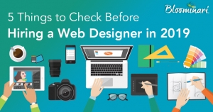 5 Things to Check Before Hiring a Web Designer in 2019