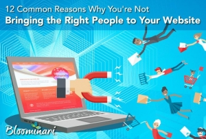 12 Common Reasons Why You're Not Attracting Customers to Your Website