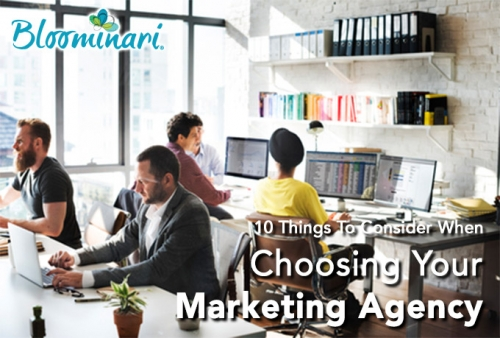 10 Things to Consider When Choosing a Marketing Agency