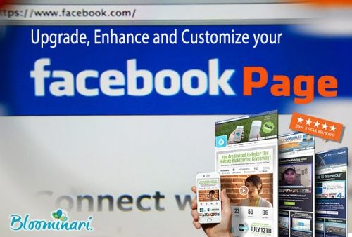 Upgrade, Enhance and Customize your Facebook Page