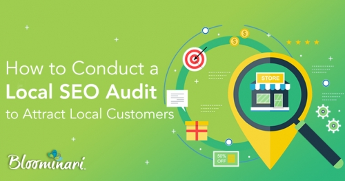 How to Conduct Local SEO Audit to Attract Local Customers